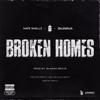 The Plug, Nafe Smallz & M Huncho - Broken Homes (feat. Nafe Smallz, M Huncho & Gunna) artwork