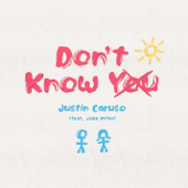 Don't Know You (feat. Jake Miller)