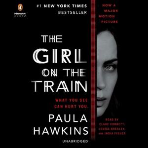 The Girl on the Train: A Novel (Unabridged) - Paula Hawkins audiobook, mp3