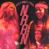 Molly Brazy & Trina - Naan (Remix)