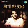 Mitti Me Sona Original Motion Picture Soundtrack EP