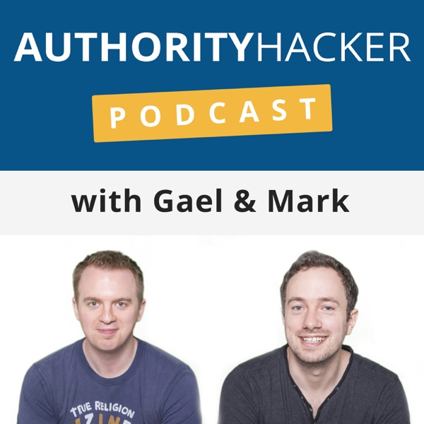 The Authority Hacker Podcast: Learn Online Marketing, Blogging & Digital Entrepreneurship With Us