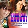 Phone Call Karoni