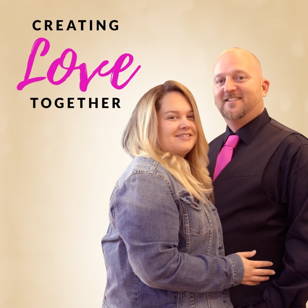 CREATING LOVE TOGETHER