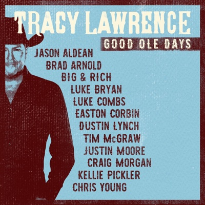 Good Ole Days - Tracy Lawrence album