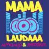 Almklausi & Specktakel - Mama Laudaaa Grafik