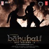Baahubali OST Vol 3 Original Motion Picture Soundtrack EP