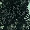 No Knock - EP, Groove Armada