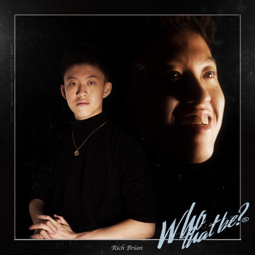 Rich Brian - Who That Be - Single