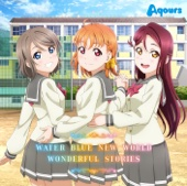 Download Video WATER BLUE NEW WORLD - Aqours