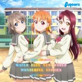 Water Blue New World - Aqours