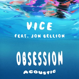 Obsession (feat. Jon Bellion) [Acoustic] - Single Mp3 Download