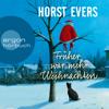 Horst Evers - Früher war mehr Weihnachten (Ungekürzte Autorenlesung) Grafik