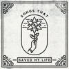 Songs That Saved My Life - Various Artists