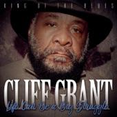 Cliff Grant - Life Can Be a Big Struggle