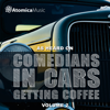 As Heard on Comedians In Cars Getting Coffee, Vol. 2 - Atomica Music