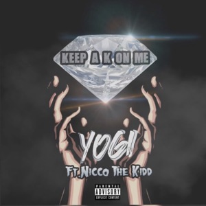 Keep a K on Me (feat. Nicco the Kidd) - Single Mp3 Download