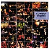 Cowboy Mouth - Bad