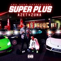Super Plus - Azet & Zuna