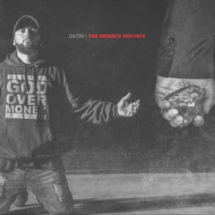 The Menace Mixtape – Datin