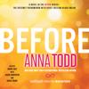 Anna Todd - Before (Unabridged)  artwork