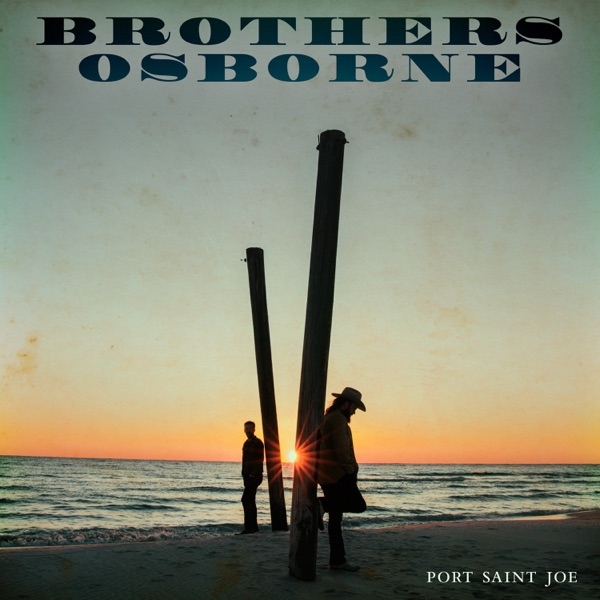 Port Saint Joe Brothers Osborne album cover