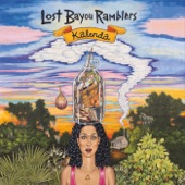 Lost Bayou Ramblers - Sabine Turnaround