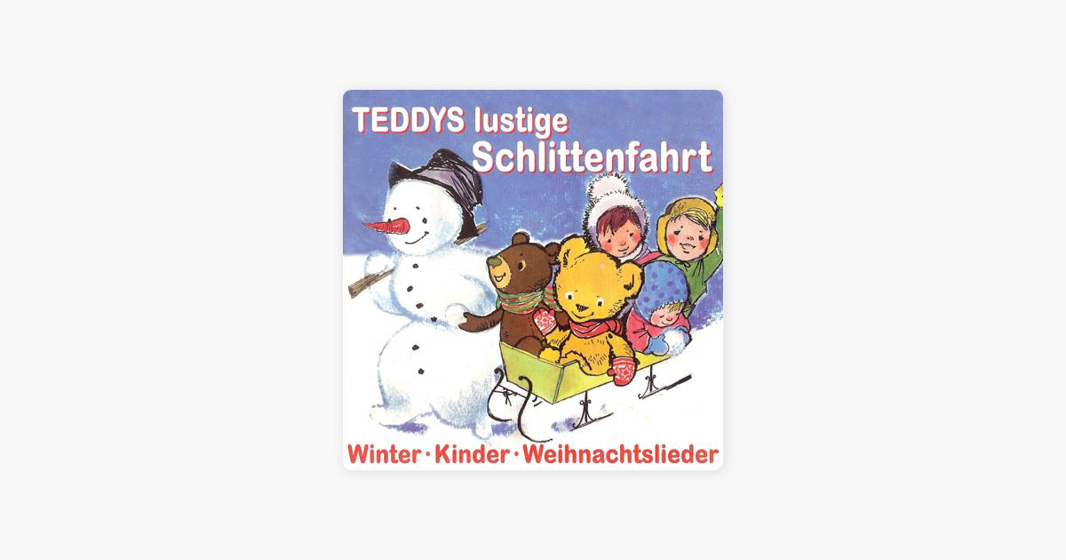 Lustige Weihnachtslieder Für Kinder.Teddys Lustige Schlittenfahrt Kinder Winter Weihnachtslieder Von Verschiedene Interpreten