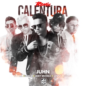 Calentura (Remix) [feat. Jonz, Lenny Tavárez & Miky Woodz] - Single Mp3 Download