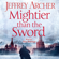 Jeffrey Archer - Mightier than the Sword