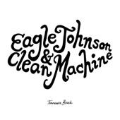 Eagle Johnson & Clean Machine - Killer