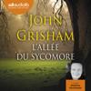 John Grisham - L'Allée du sycomore artwork