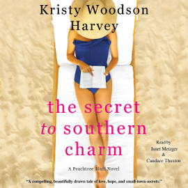 The Secret to Southern Charm (Unabridged) audiobook