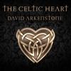 The Celtic Heart - David Arkenstone