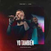 Yo También (Un Billón De Veces) [feat. LIVING]
