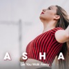 Let You Walk Away by Asha iTunes Track 1
