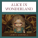 Lewis Carroll - Alice in Wonderland: Alice in Wonderland, Book 1