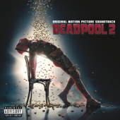 Deadpool 2 (Original Motion Picture Soundtrack)-Various Artists