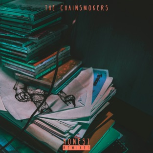 Honest (Remixes) – EP – The Chainsmokers