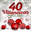 40 Villancicos Populares - Varios Artistas