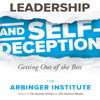 The Arbinger Institute - Leadership and Self-Deception: Getting out of the Box  artwork