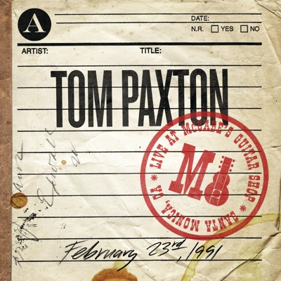 Tom Paxton: Live At McCabe's Guitar Shop (February 23rd, 1991) - Tom Paxton