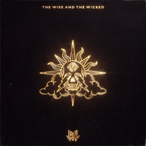 The Wise and the Wicked Mp3 Download