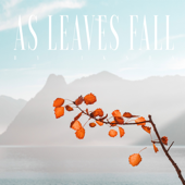 As Leaves Fall - Ikson