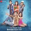 Badmashiyaan (Original Motion Picture Soundtrack)