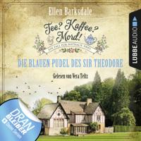 Ellen Barksdale - Die blauen Pudel des Sir Theodore: Tee? Kaffee? Mord! 3 artwork