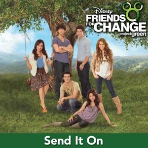 Send It On (feat. Demi Lovato, Jonas Brothers, Hannah Montana & Selena Gomez) - Single Mp3 Download
