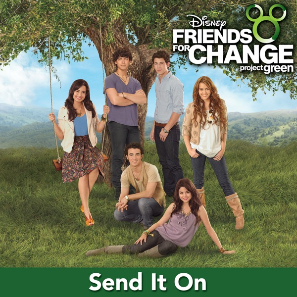 Send It On (feat. Demi Lovato, Jonas Brothers, Hannah Montana & Selena Gomez) - Single