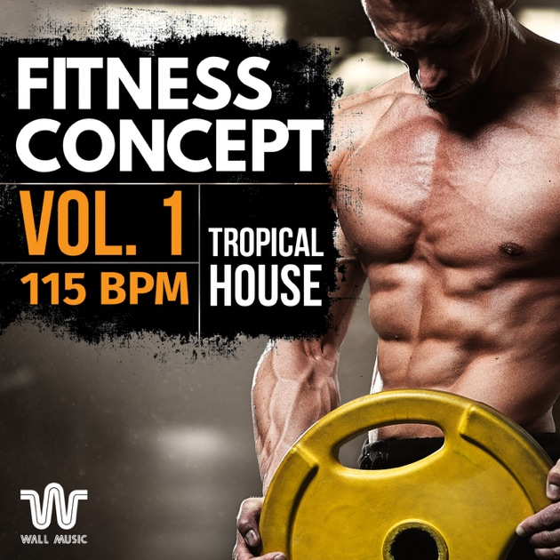 ‎Fitness Concept, Vol  2: Deep House: 120 BPM by Epic Fitness Guy