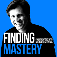 Podcast cover art for Finding Mastery: Conversations with Michael Gervais